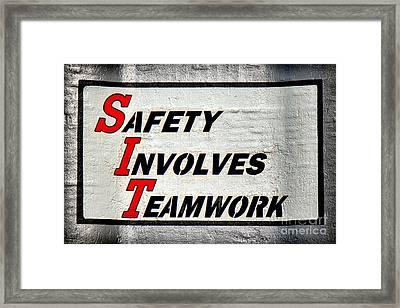 Safety Involves Teamwork Framed Print