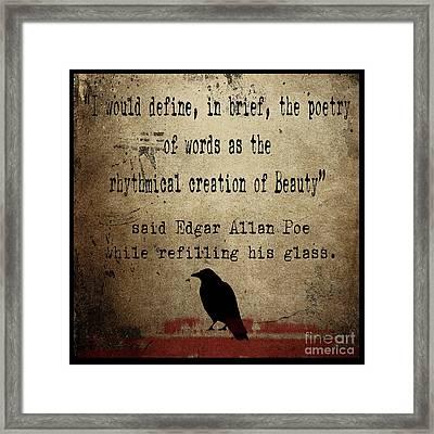 Said Edgar Allan Poe Framed Print by Cinema Photography