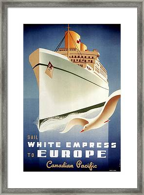 Sail White Empress To Europe - Canadian Pacific - Retro Travel Poster - Vintage Poster Framed Print