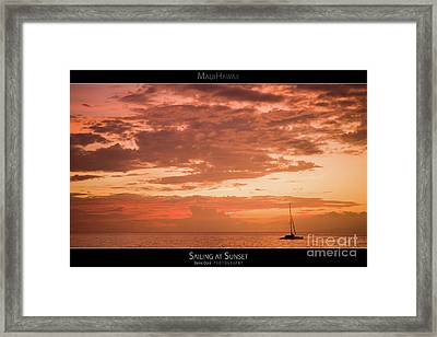 Sailing At Sunset - Maui Hawaii Posters Series Framed Print by Denis Dore