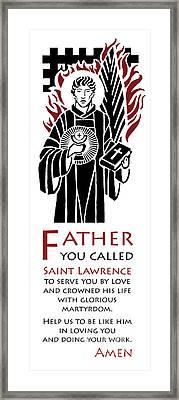 Saint Lawrence Prayer Framed Print by Lawrence Klimecki