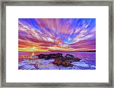 Live, Laugh, Love Framed Print by ABeautifulSky Photography