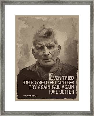 Samuel Beckett Quote Framed Print