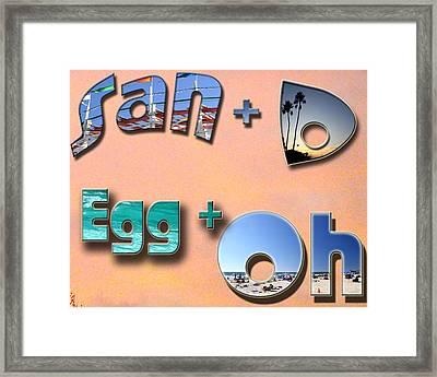 San D Egg Oh Framed Print