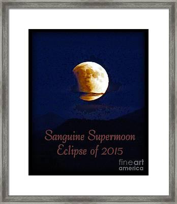 Sanguine Supermoon Eclipse 2015 Framed Print