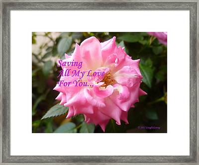 Saving All My Love For You Rose Framed Print by Lingfai Leung