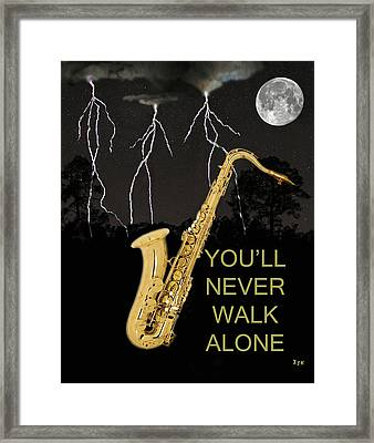 Sax Youll Never Walk Alone Framed Print