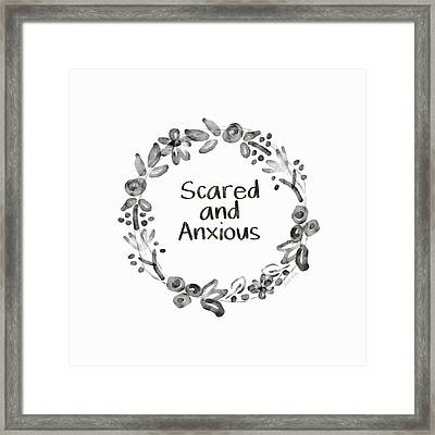Scared And Anxious- Art By Linda Woods Framed Print