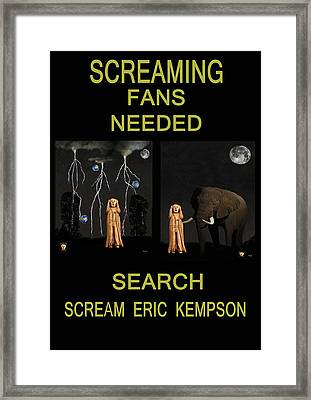 Screaming Fans Needed Framed Print by Eric Kempson