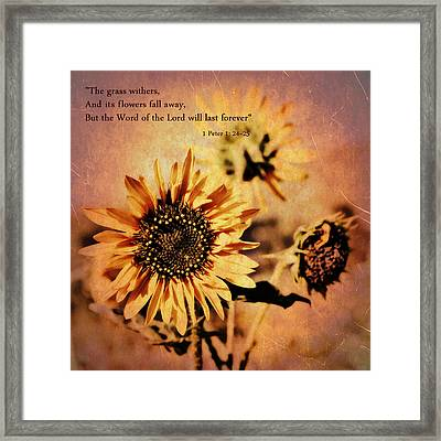 Framed Print featuring the photograph Scripture - 1 Peter One 24-25 by Glenn McCarthy Art and Photography