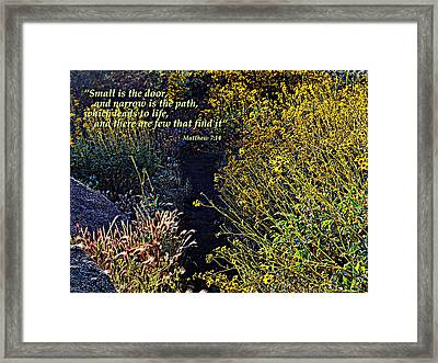 Framed Print featuring the photograph Scripture - Matthew 7 Verse 14 by Glenn McCarthy Art and Photography