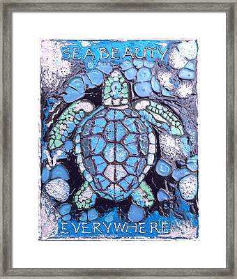 Sea Beauty Everywhere Framed Print