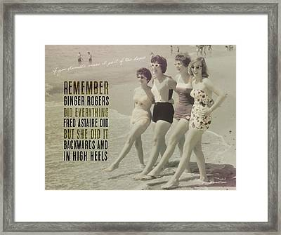 Seaside Rockettes Quote Framed Print by JAMART Photography