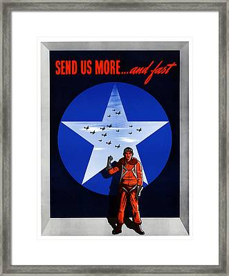 Send Us More And Fast -- Ww2  Framed Print by War Is Hell Store