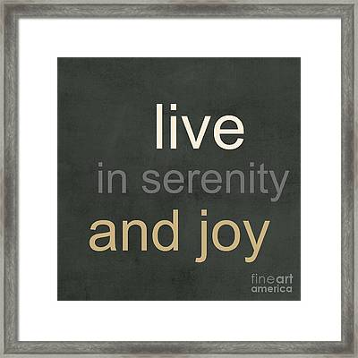 Serenity And Joy Framed Print by Linda Woods