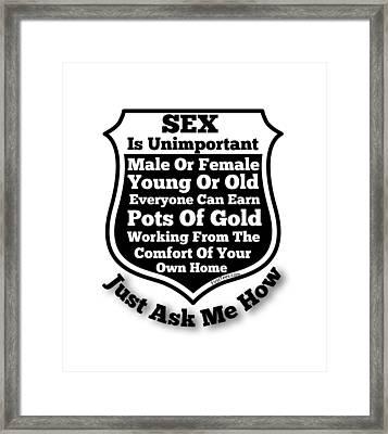 Sex Is Unimportant  Framed Print by Motivational Artwork