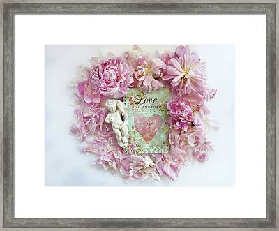 Shabby Chic Pink Peonies Inspirational Love Heart Print - Romantic Pink Peonies Home Decor Framed Print by Kathy Fornal