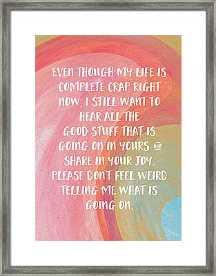 Share Your Joy- Empathy Card By Linda Woods Framed Print by Linda Woods