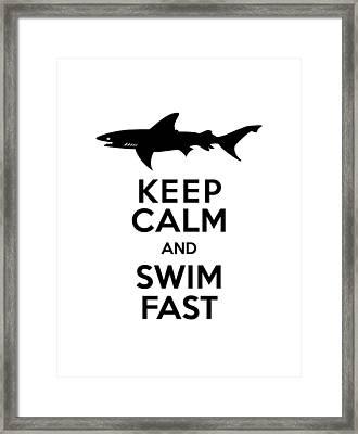 Sharks Keep Calm And Swim Fast Framed Print