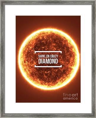 Shine On Crazy Diamond Framed Print by Edward Fielding