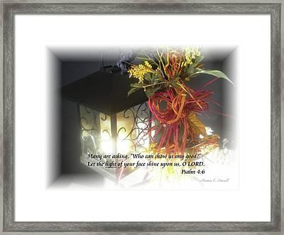 Shine Upon Us O Lord Framed Print