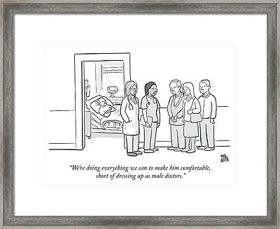 Short Of Dressing Up As Male Doctors Framed Print