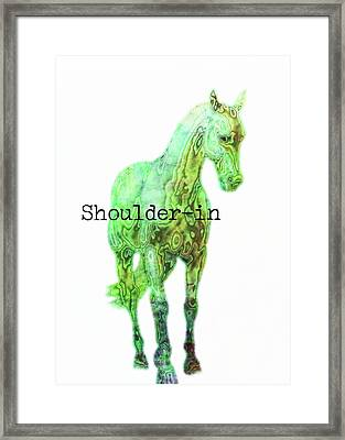 Shoulder-in Watercolor Quote Framed Print by JAMART Photography