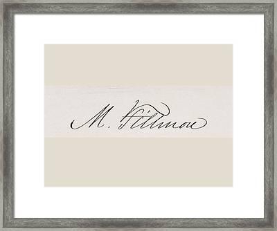 Signature Of Millard Fillmore 1800 To Framed Print