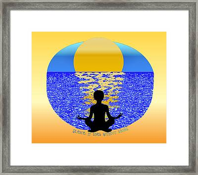 Silence It Goes Without Saying Framed Print