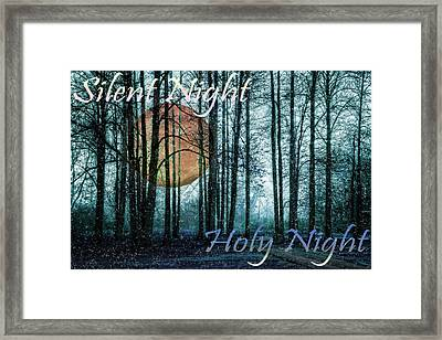 Silent Night Holy Night Framed Print by Debra and Dave Vanderlaan