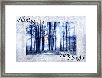 Silent Night Holy Night II Framed Print by Debra and Dave Vanderlaan