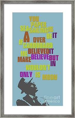 Sinatra. It's Only A Paper Moon. Lyrics. Can You Recognize The Song? Framed Print by Pablo Franchi