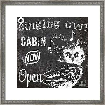 Singing Owl Cabin Rustic Sign Framed Print