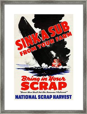 Sink A Sub From Your Farm Framed Print by War Is Hell Store