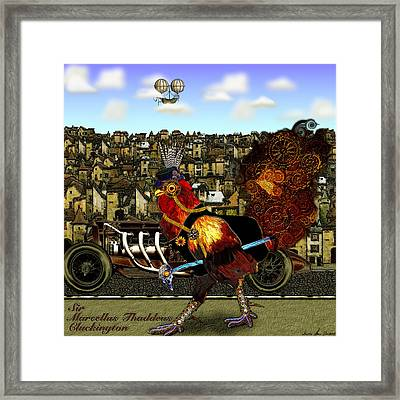 Sir Marcellus Thaddeus Cluckington Framed Print