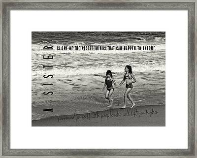 Sister Love Quote Framed Print by JAMART Photography
