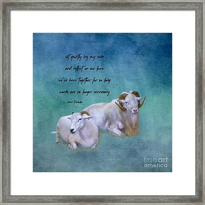 Sit Quietly By My Side Framed Print
