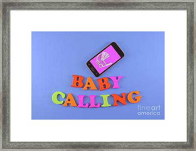 Smartphone With Text Baby Calling Framed Print