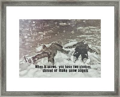 Snow Angels Quote Framed Print by JAMART Photography