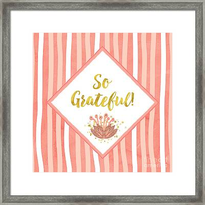So Grateful Gold, Coral Sentiment Text Art Framed Print by Tina Lavoie