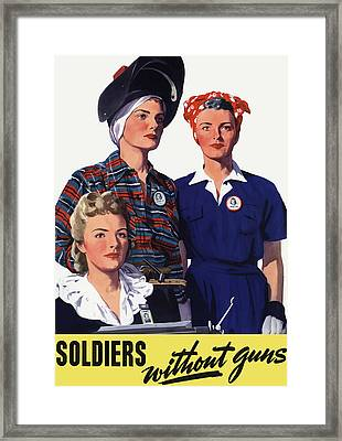 Soldiers Without Guns - Women War Workers - Ww2  Framed Print by War Is Hell Store