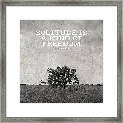 Solitude Is Freedom Framed Print