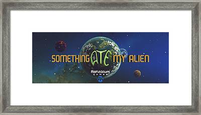 Something Ate My Alien #1 Framed Print