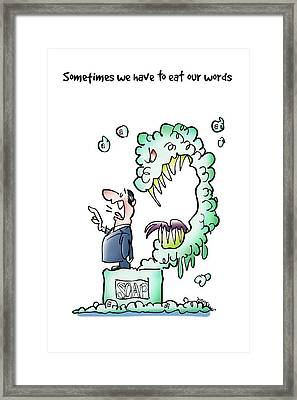 Sometimes Words Eat Us Framed Print by Mark Armstrong