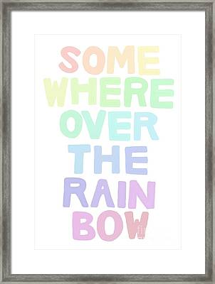 Somewhere Over The Rainbow Framed Print by Priscilla Wolfe