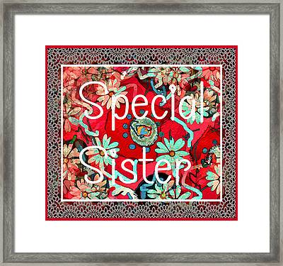 Special Sister Framed Print