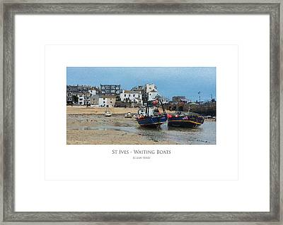 Framed Print featuring the digital art St Ives - Waiting Boats by Julian Perry