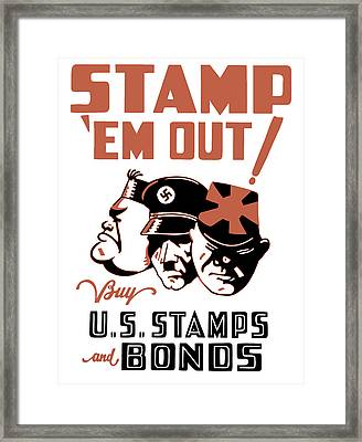 Stamp 'em Out - Ww2 Framed Print