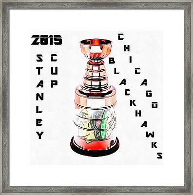 Stanley Cup 2015 Chicago Blackhawks Framed Print by Dan Sproul