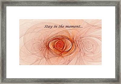 Stay In The Moment Framed Print by Doug Morgan
